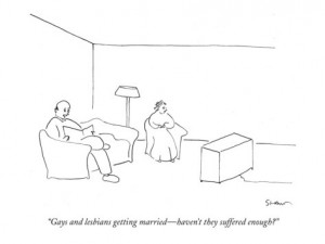 #5 michael-shaw-gays-and-lesbians-getting-married-haven-t-they-suffered-enough-new-yorker-cartoon